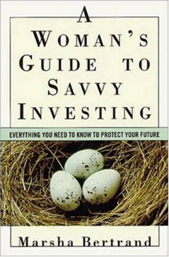 9780814470992: A Woman's Guide to Savvy Investing: Everything You Need to Know to Protect Your Future