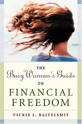9780814471081: The Busy Woman's Guide to Financial Freedom