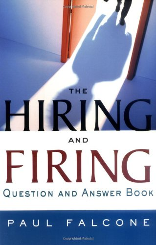 9780814471104: The Hiring and Firing Question and Answer Book