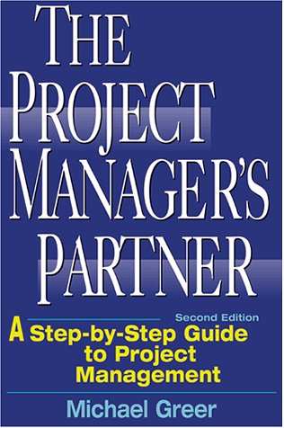 9780814471333: The Project Manager's Partner: A Step-by-Step Guide to Project Management