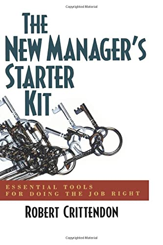 9780814471357: The New Manager's Starter Kit: Essential Tools for Doing the Job Right