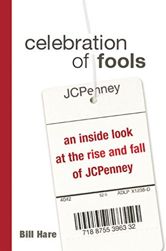 9780814471593: Celebration of Fools: An Inside Look at the Rise and Fall of JCPenney