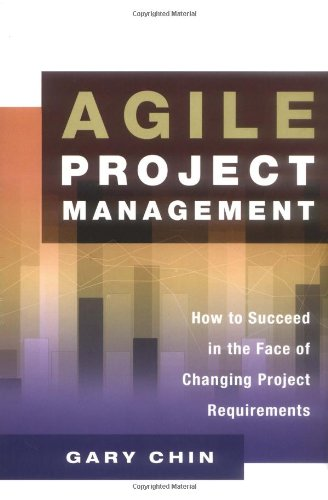 9780814471760: Agile Project Management: How to Succeed in the Face of Changing Project Requirements