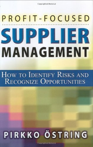 9780814471876: Profit-Focused Supplier Management: How to Identify Risks and Recognize Opportunities
