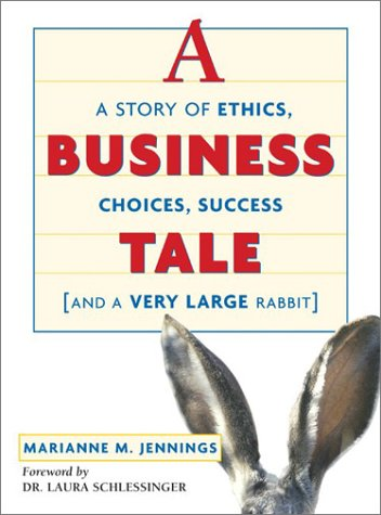 9780814471975: A Business Tale: A Story of Ethics, Choices, Success -- and a Very Large Rabbit