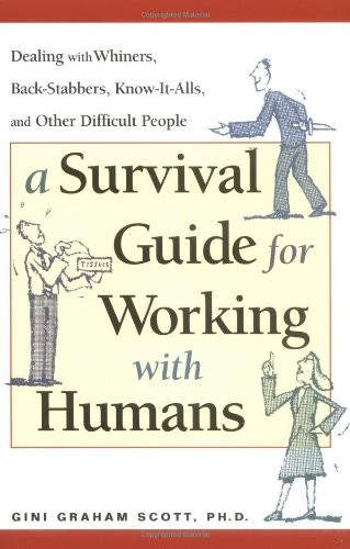 9780814472057: A Survival Guide for Working with Humans