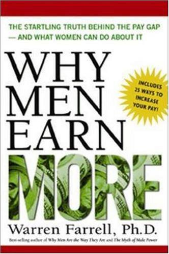 9780814472101: Why Men Earn More - The Startling Truth Behind The Pay Gap and What Women Can Do About It