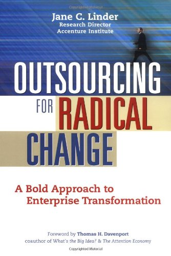 9780814472187: Outsourcing for Radical Change: A Bold Approach to Enterprise Transformation