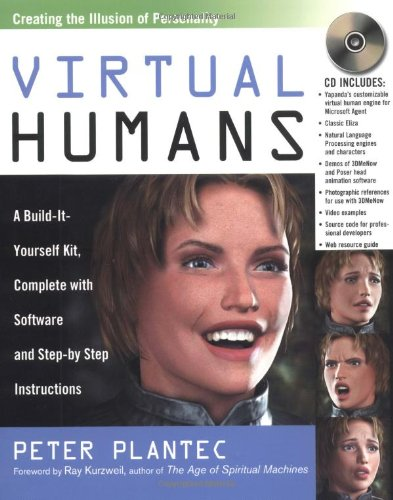 9780814472217: Virtual Humans: A Build-It-Yourself Kit, Complete with Software and Step-by-Step Instructions