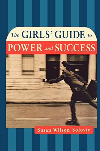 9780814472279: The Girls' Guide to Power and Success