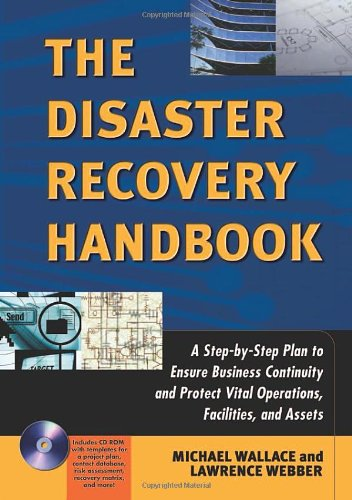 9780814472408: The Disaster Recovery Handbook - A Step-by-Step Plan to Ensure Business Continuity and Protect Vital Operations, Facilities, and Assets