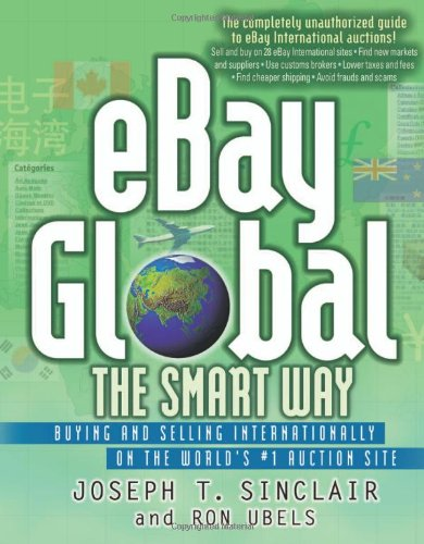 9780814472415: eBay Global the Smart Way - Buying and Selling Internationally on the World's #1 Auctions Site: Buying and Selling Internationally on the World's Number 1 Auctions Site