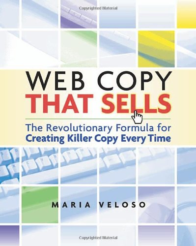 9780814472491: Web Copy That Sells: The Revolutionary Formula for Creating Killer Copy Every Time