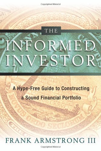 9780814472507: The Informed Investor: A Hype-Free Guide to Constructing a Sound Financial Portfolio