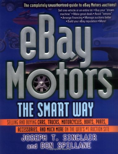 eBay Motors the Smart Way: Selling and: Joseph T. Sinclair,