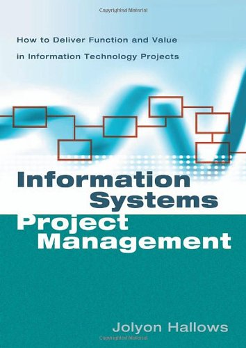 9780814472736: Information Systems Project Management: How to Deliver Function and Value in Information Technology Projects