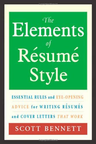 9780814472804: The Elements of Resume Style: Essential Rules and Eye-Opening Advice for Writing Resumes and Cover Letters that Work