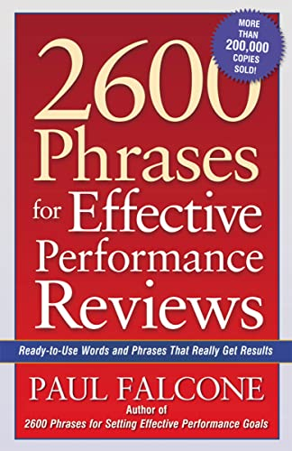 9780814472828: 2600 Phrases for Effective Performance Reviews: Ready-to-Use Words and Phrases That Really Get Results