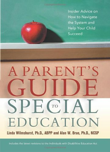 9780814472835: A Parent's Guide to Special Education: Insider Advice on How to Navigate the System and Help Your Child Succeed