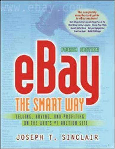 9780814472897: eBay the Smart Way: Selling, Buying, and Profiting on the Web's #1 Auction Site
