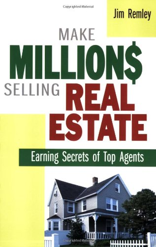 9780814472927: Make Millions Selling Real Estate: Earning Secrets of Top Agents