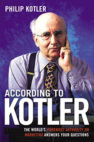 According to Kotler: P Kotler