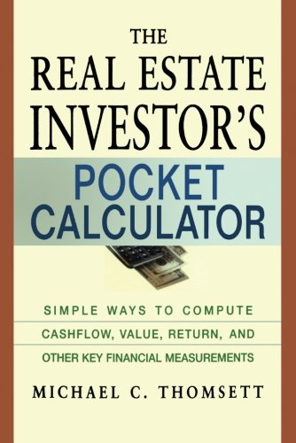 9780814472965: The Real Estate Investor's Pocket Calculator: Simple Ways to Compute Cashflow, Value, Return, and Other Key Financial Measurements