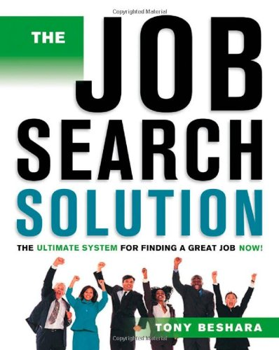9780814473320: The Job Search Solution: The Ultimate System for Finding a Great Job Now!