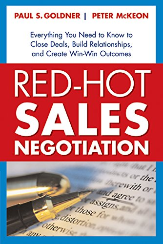 9780814473542: Red-Hot Sales Negotiation: Everything You Need to Know to Close Deals, Build Relationships, and Create Win-Win Outcomes