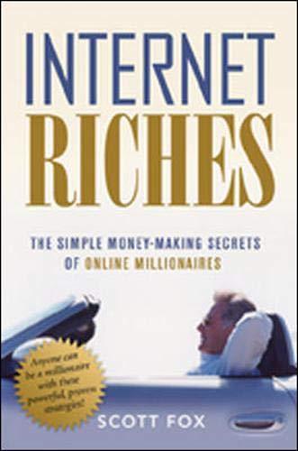 9780814473566: Internet Riches: The Simple Money-making Secrets of Online Millionaires