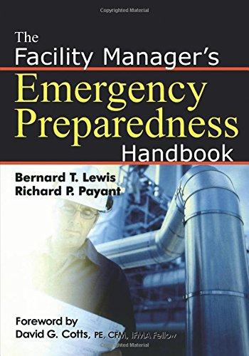 9780814473627: The Facility Manager's Emergency Preparedness Handbook