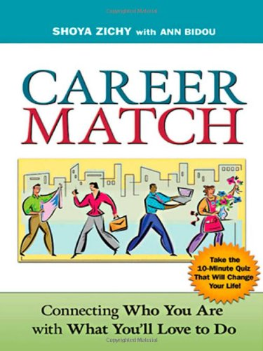 9780814473641: Career Match: Connecting Who You Are with What You'll Love to Do
