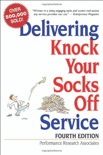 9780814473658: Delivering Knock Your Socks Off Service (Knock Your Socks Off Series)