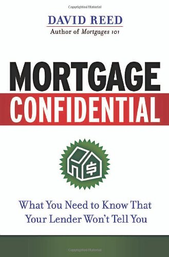 9780814473696: Mortgage Confidential: What You Need to Know That Your Lender Won't Tell You