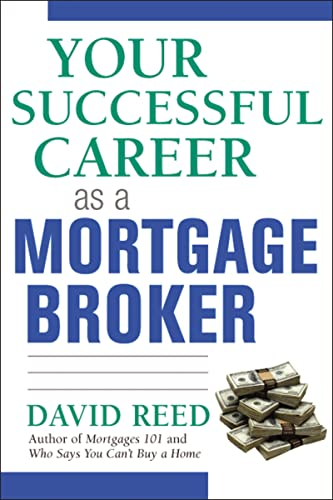 9780814473702: Your Successful Career as a Mortgage Broker
