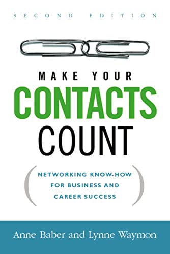 9780814474020: Make Your Contacts Count: Networking Know-How for Business and Career Success