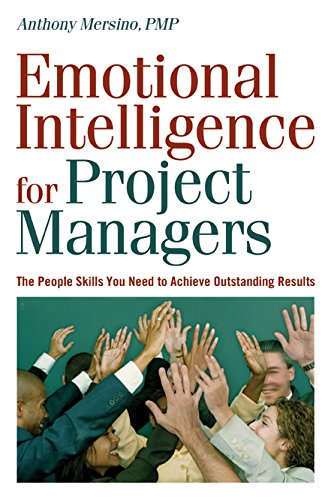 9780814474167: Emotional Intelligence for Project Managers: The People Skills You Need to Achieve Outstanding Results