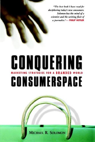 9780814474280: Conquering Consumerspace: Marketing Strategies for a Branded World