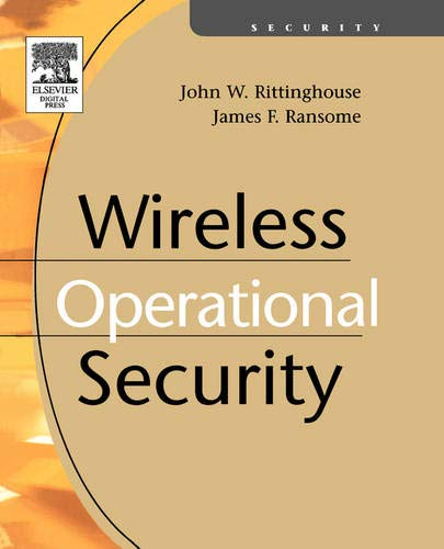 Wireless Operational Security: James F. Ransome;