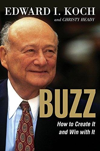 9780814474624: BUZZ: How to Create It and Win with It