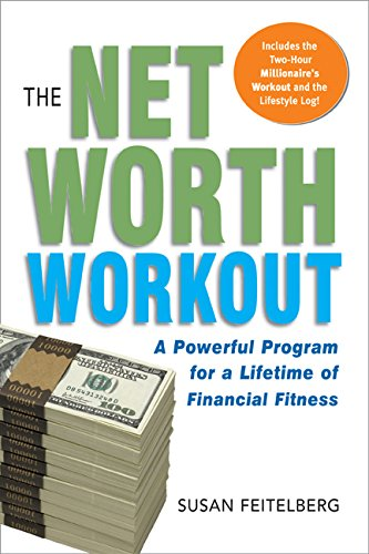 9780814474747: The Net Worth Workout: A Powerful Program for a Lifetime of Financial Fitness