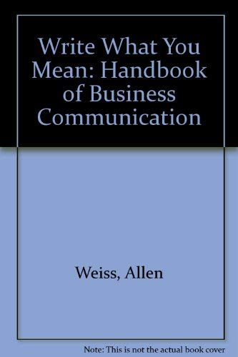 9780814475447: Write What You Mean: Handbook of Business Communication