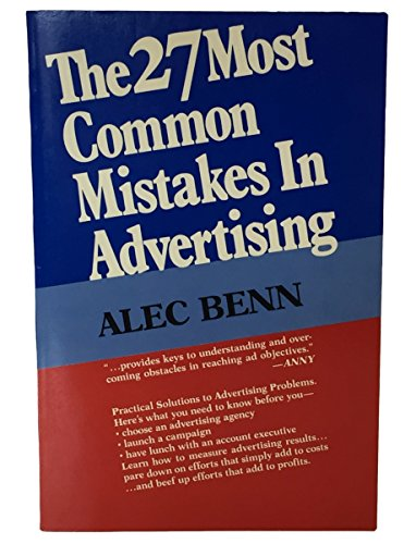 The 27 Most Common Mistakes In Advertising.: Benn, Alec.