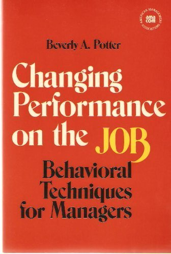 9780814476130: Changing Performance on the Job
