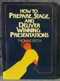 9780814476307: How to Prepare, Stage and Deliver Winning Presentations