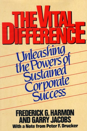 9780814476765: The Vital Difference: Unleashing the Powers of Sustained Corporate Success