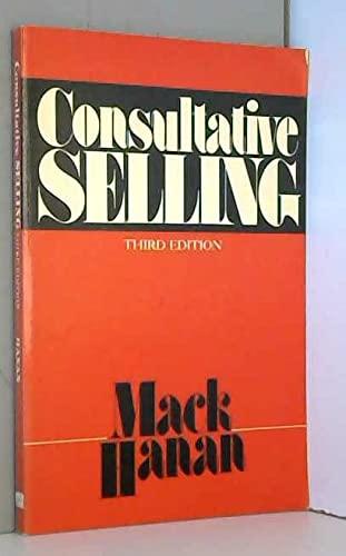 Consultative Selling: Hanan, Mack