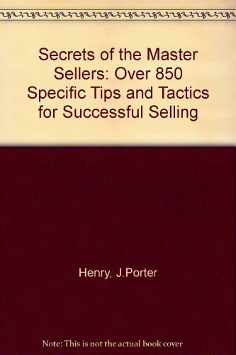9780814476888: Secrets of the Master Sellers