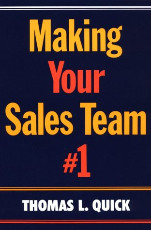 9780814477410: Making Your Sales Team #1