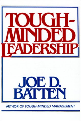 9780814477618: Tough-Minded Leadership